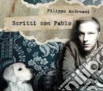 Filippo Andreani - Scritti Con Pablo cd musicale di Filippo Andreani