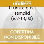 Il cimitero dei semplici (�13,00) cd musicale di Rhumornero