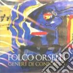 GENERI DI CONFORTO cd musicale di Folco Orselli