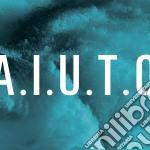Sick Tamburo - A.i.u.t.o cd musicale di Sick Tamburo