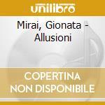 Mirai, Gionata - Allusioni cd musicale di Gionata Mirai