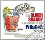 Sir Oliver Skardy - Piragna In Dub cd musicale di Sir oliver skardy & fahrenheit