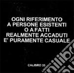 Calibro 35 - Ogni Riferimento A Persone Esistenti cd musicale di Calibro 35