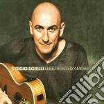 Sgrilli, Sergio - Dieci Venti D Amore cd musicale di Sergio Sgrilli