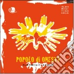 Almamediterranea - Popolo Di Onesti cd musicale di Almamediterranea