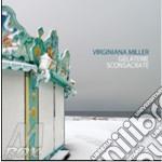 Gelaterie sconsacrate cd musicale di Virginiana Miller