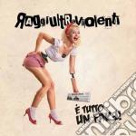 Raggi Ultraviolenti - E' Tutto Un Fake ! cd musicale di Ultraviolenti Raggi