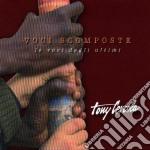 VOCI SCOMPOSTE                            cd musicale di Tony Cercola