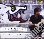Marco Turriziani - Straniero cd musicale di Marco Turriziani