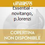 Essential - novitango, p.lorenzi cd musicale di Astor Piazzolla
