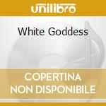 WHITE GODDESS cd musicale di WHISKY TRAIL
