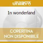 In wonderland cd musicale di Genesis