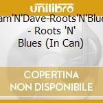 Roots 'n blues cd musicale di Sam & dave