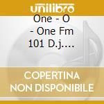 One - o - one d.j. selection cd musicale di Artisti Vari
