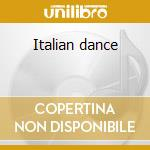 Italian dance cd musicale di Artisti Vari