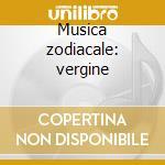 Musica zodiacale: vergine cd musicale di Hans Visser