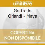 Maya cd musicale di Goffredo Orlandi