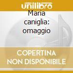 Maria caniglia: omaggio cd musicale di Caniglia m. - vv.aa.