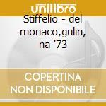 Stiffelio - del monaco,gulin, na '73 cd musicale di Giuseppe Verdi
