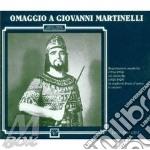 Giovanni martinelli: omaggio (1914-1929) cd musicale di Martinelli g. -vv.aa