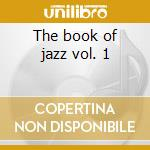 The book of jazz vol. 1 cd musicale
