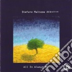 Stefano Maltese Aka Quintet - All Is Always Now cd musicale di MALTESE STEFANO