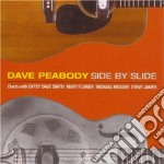 Dave Peabody - Side By Slide cd musicale di PEABOY DAVE