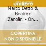 On the fly cd musicale di Marco detto & beatri