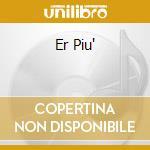 ER PIU' cd musicale di CELENTANO ADRIANO