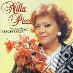 UN GIORNO ALL'ITALIANA cd musicale di PIZZI NILLA