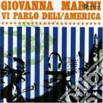 Giovanna Marini - Vi Parlo Dell'america cd musicale di Giovanna Marini