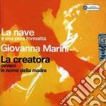 Giovanna Marini - La Nave - La Creatora cd musicale di Giovanna Marini