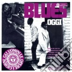 BLUES OGGI cd musicale di ARTISTI VARI