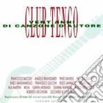 Club Tenco - Vent'anni Di Canzone D'autore Vol. 2 cd musicale di ARTISTI VARI