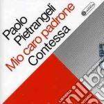 MIO CARO PADRONE/CONTESSA cd musicale di Paolo Pietrangeli