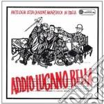 ADDIO LUGANO BELLA cd musicale di ARTISTI VARI
