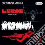 Giovanna Marini - L'eroe cd musicale di Giovanna Marini