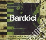 CLUB TENCO-BARDOCI. INEDITI E RARITA DI S. BARDOTTI cd musicale di Sergio Bardotti