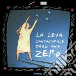 La leva cantautorale degli anni zero cd musicale di ARTISTI VARI