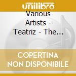Teatriz - the first compilation cd musicale