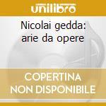 Nicolai gedda: arie da opere cd musicale di Gedda n. -vv.aa.