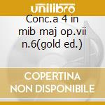 Conc.a 4 in mib maj op.vii n.6(gold ed.) cd musicale di Et Locatelli/vivaldi