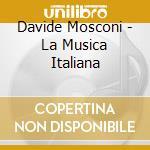 La musica italiana cd musicale di D. Mosconi