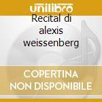 Recital di alexis weissenberg cd musicale di Chopin