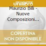 Nuove composizioni per strumenti a fiato cd musicale di Artisti Vari