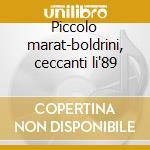 Piccolo marat-boldrini, ceccanti li'89 cd musicale di Mascagni