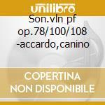 Son.vln pf op.78/100/108 -accardo,canino cd musicale di Brahms