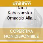 R. kabaivanska, omaggio alla carriera cd musicale di R.-vv.aa Kabaivanska