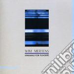 Wim Mertens - Struggle For Pleasure cd musicale di MERTENS WIM
