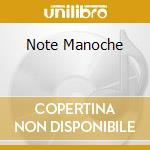 NOTE MANOCHE cd musicale di MANDINO